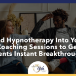 Hypnotherapy Into Your Coaching Sessions